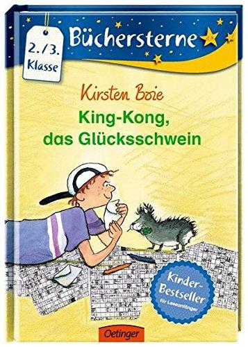 King Kong, das Glücksschwein (Büchersterne)