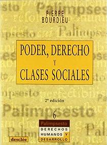 Poder, derecho y clases sociales par Pierre