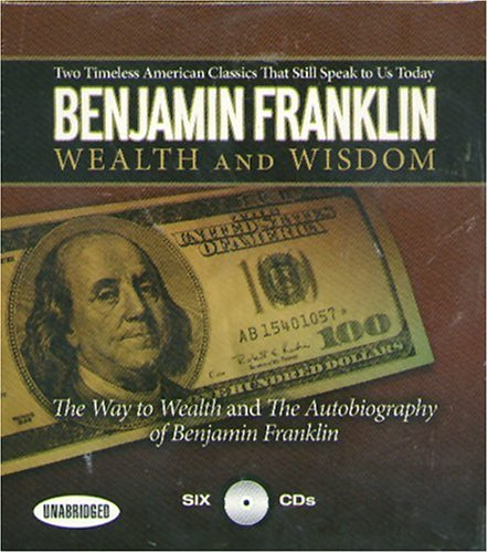 the way to wealth by benjamin franklin essay