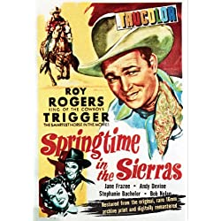 Roy Rogers - Springtime in the Sierras (Restored in Original Color)