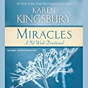 Miracles: A 52-Week Devotional Audiobook by Karen Kingsbury Narrated by Elizabeth Wells