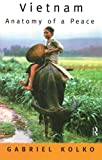 img - for Vietnam: Anatomy of a Peace by Gabriel Kolko (1997-05-04) book / textbook / text book