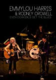 EMMYLOU HARRIS & RODNEY CROWELL - EVEN COWGIRLS GET THE BLUES