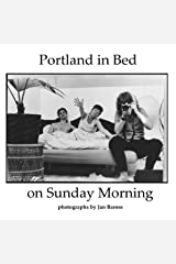 Portland in Bed on Sunday Morning Paperback