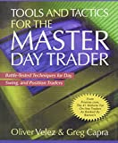 img - for Tools and Tactics for the Master Day Trader: Battle-Tested Techniques for Day, Swing, and Position Traders book / textbook / text book