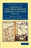 A Journal of the First French Embassy to China, 1698-1700, Froger, François, 1108045537