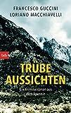 Trübe Aussichten: Ein Kriminalroman aus dem Apennin (Marco Gherardini ermittelt 2) (German Edition)