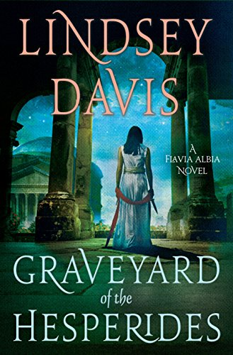 The Graveyard of the Hesperides: A Flavia Albia Novel (Flavia Albia Series Book 4)