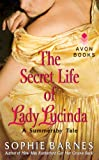 The Secret Life of Lady Lucinda: A Summersby Tale (Summersby Tales Book 3)