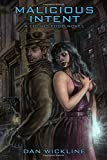 Malicious Intent: A Lucius Fogg Novel (Volume 2)