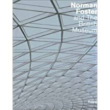 Norman Foster and the British Museum