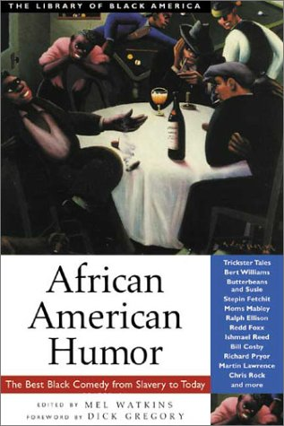Search : African American Humor: The Best Black Comedy from Slavery to Today (The Library of Black America series)