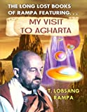 My Visit to Agharta: The Long Lost Books Of Rampa by T Lobsang Rampa (2003-01-10)