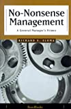 img - for No-Nonsense Management: A General Manager's Primer book / textbook / text book