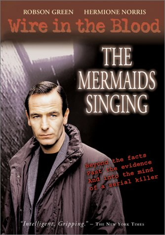 Wire in the Blood - The Mermaids Singing - The Singing Detective Dvd