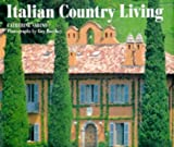 img - for Italian Country Living (Style Book) (English and Spanish Edition) book / textbook / text book