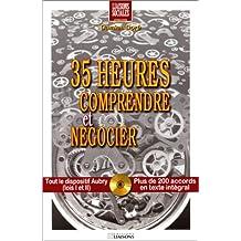 35 heures : comprendre et négocier (livre et CD-Rom)