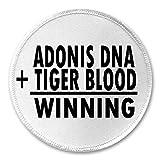 "Adonis DNA + Tiger Blood = Winning - 3"" Circle Sew / Iron On Patch Humor"