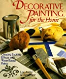 Decorative Painting for the Home, Lee Andre and David Lipe, 080690805X