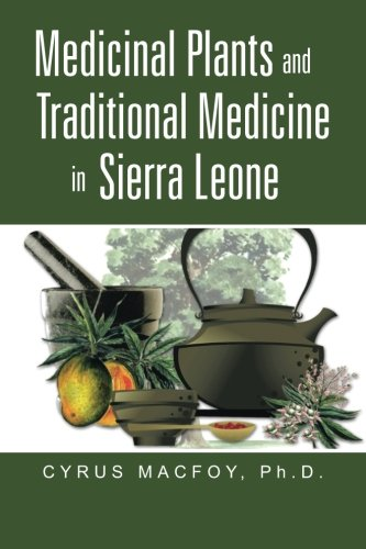 Medicinal Plants and Traditional Medicine in Sierra (Traditional Plant)