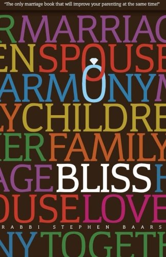 Bliss: The Marriage AND Parenting Book PDF