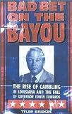 Bad Bet on the Bayou, Tyler Bridges, 0374108307