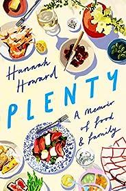 Plenty: A Memoir of Food and Family
