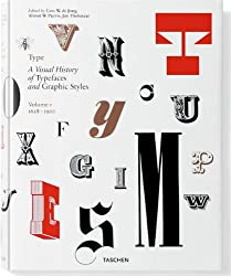 Type. A Visual History of Typefaces and Graphic Styles. 1628 1900
