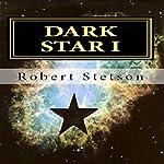 Dark Star I | Robert Stetson