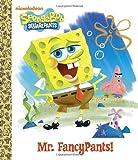 Mr. FancyPants! (SpongeBob SquarePants) (Big Golden Board Book)