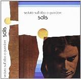 Seduto Sull'Alba a Guardare by Salis