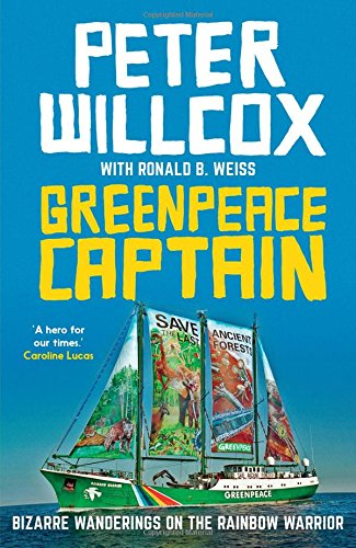 greenpeace-captain-bizarre-wanderings-on-the-rainbow-warrior