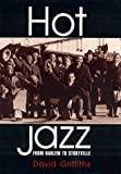 Hot Jazz, David Griffiths, 0810834154