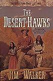 The Desert Hawks (The Wells Fargo Trail Books)