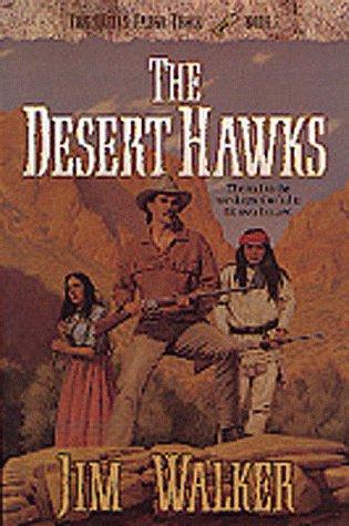 The Desert Hawks (The Wells Fargo Trail Books) (Wells Fargo History)