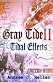 Tidal Effects (Gray Tide In The East) (Volume 2) by Andrew J. Heller (2014-08-04)