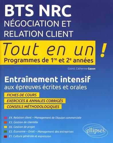 BTS NRC Négociation et Relation Client Broché – 24 janvier 2017 Bernard Véronique Revil Tasset Anne Marie Rosset Michelle Véronique Bernard