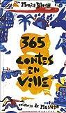 365 Contes en ville par Mosner