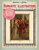 Romantic Illustrations: Artwork for Scrapbooks and Fabric-Transfer Crafts (Memories of a Lifetime)