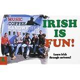 Irish Is Fun