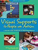 img - for By Marlene J. Cohen Visual Supports for People With Autism: A Guide for Parents and Professionals, Second Edition (Topic (2nd Second Edition) [Paperback] book / textbook / text book