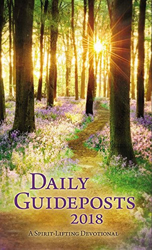 Daily Guideposts 2018: A Spirit-Lifting Devotional