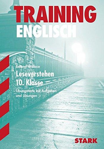 Training Gymnasium - Englisch Leseverstehen 10. Klasse: Übungstexte mit Aufgaben und Lösungen