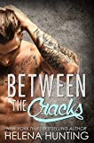 Between the Cracks (Clipped Wings)