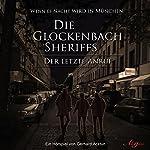 Die Glockenbach Sheriffs: Der letzte Anruf | Gerhard Acktun
