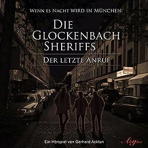 Die Glockenbach Sheriffs Hörspiel