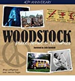 Woodstock: Peace, Music & Memories - 40th Anniversary by Brad Littleproud front cover