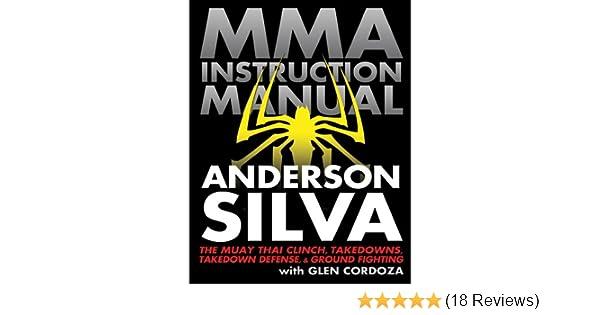 mma instruction manual the muay thai clinch takedowns takedown rh amazon com Anderson Silva Bleacher Report Anderson Silva Wallpaper