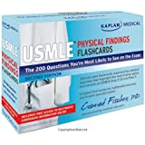 Kaplan Medical USMLE Physical Findings Flashcards: The 200 Questions Youâ€TMre Most Likely to See on the Exam
