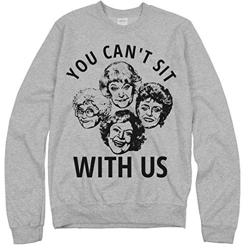 You Can't Sit with Us Girls: Unisex Gildan Crewneck Sweatshirt Athletic Heather